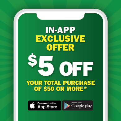 In-App Exclusive Offer - $5 off your total purchase of $50 or more