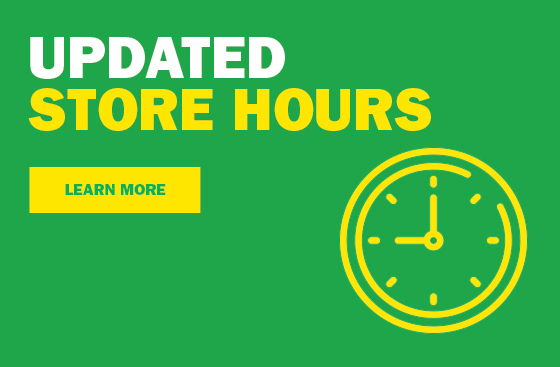 Updated Store Hours - Learn More