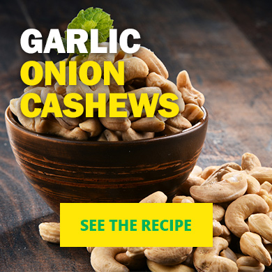 Garlic Onion Cashews - See the recipe