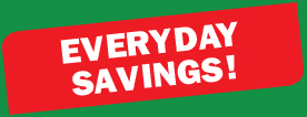 Everyday Savings!